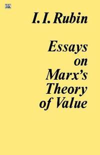Essays on Marx's Theory of Value