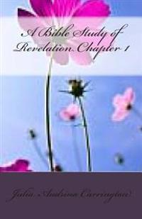 A Bible Study of Revelation Chapter 1
