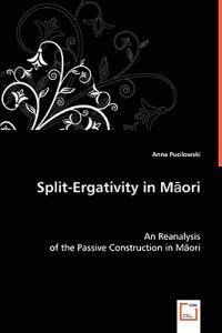 Split-ergativity in Maori