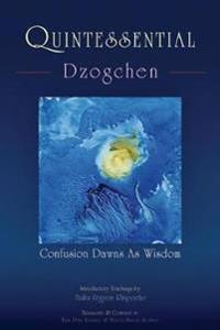 Quintessential Dzogchen