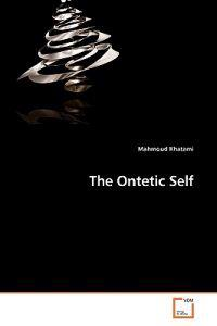 The Ontetic Self