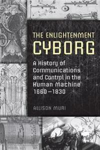 The Enlightenment Cyborg