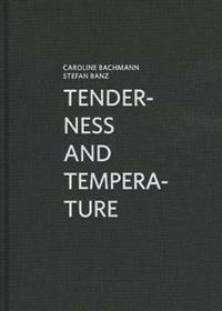 Tenderness and Temperature