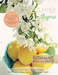 Summer Thyme: Bittersweet Walnut Grove