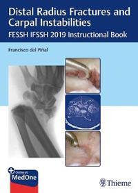 Distal Radius Fractures and Carpal Instabilities