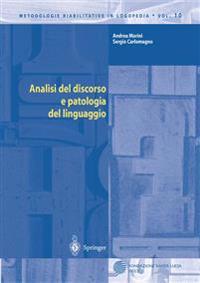 Analisi Del Discorso E Patologia Del Linguaggio