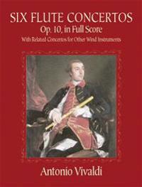 Six Flute Concertos, Op. 10, in Full Score