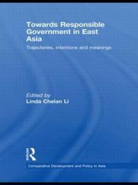 Towards Responsible Government in East Asia