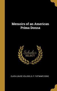 Memoirs of an American Prima Donna