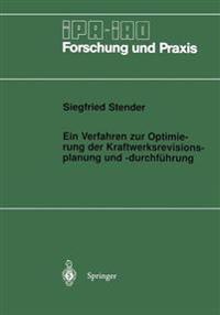 Ein Verfahren Zur Optimierung Der Kraftwerksrevisionsplanung Und -Durchf hrung