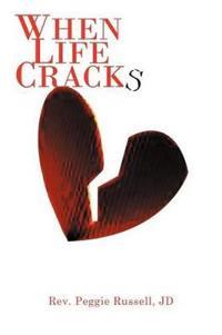 When Life Cracks