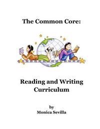 The Common Core Reading and Writing Curriculum