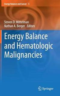 Energy Balance and Hematologic Malignancies