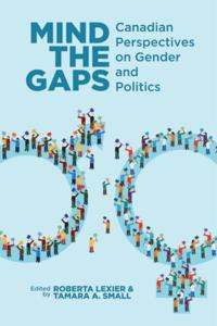 Mind the Gaps: Canadian Perspectives on Gender and Politics