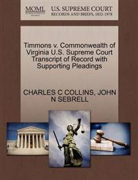 Timmons V. Commonwealth of Virginia U.S. Supreme Court Transcript of Record with Supporting Pleadings