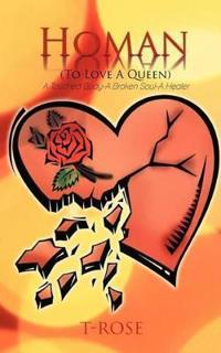 Homan to Love a Queen