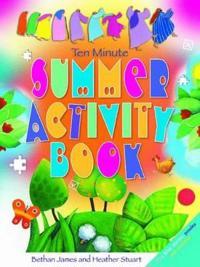 Ten Minute Summer Activity Book