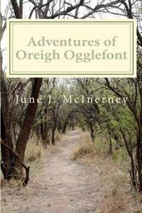 Adventures of Oreigh Ogglefont