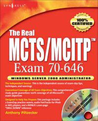 The Real MCITP Exam 646 Windows Server 2008 Server Administrator Prep Kit