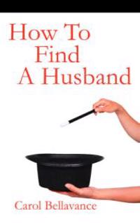 How To Find A Husband