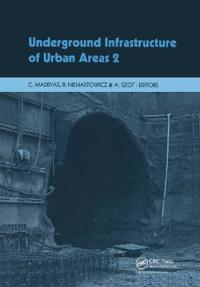 Underground Infrastructure of Urban Areas 2