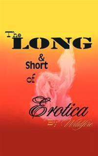 The Long And Short of Erotica