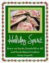 Holiday Spirit: Peace on Earth, Goodwill to All and Fresh Baked Cookies