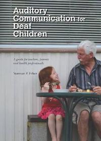 Auditory Communication for Deaf Children