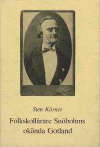 Folkskollärare Snöbohms okända Gotland