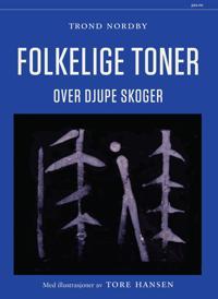 Folkelige toner - Trond Nordby pdf epub