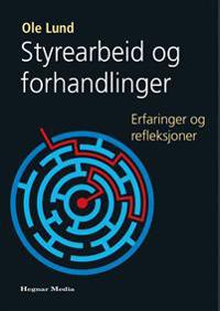 Styrearbeid og forhandlinger - Ole Lund   Inprintwriters.org