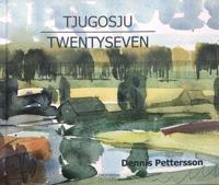 Tjugosju Twentyseven - Dennis Pettersson pdf epub