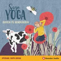 Sagoyoga. Djuren på bondgården : Övningar för barn i andning