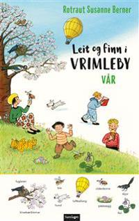 Leit og finn i Vrimleby; vår - Rotraut Susanne Berner | Inprintwriters.org