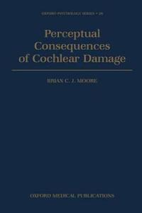 Perceptual Consequences of Cochlear Damage