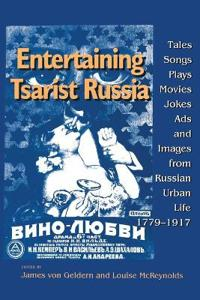 Entertaining Tsarist Russia