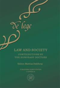 Law and society: Contributions by the Honorary Doctors