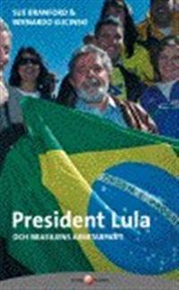President Lula och Brasiliens arbetarparti