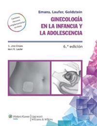 Ginecologia en la infancia y en la adolescencia