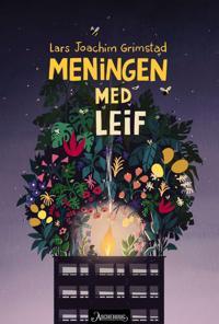 Meningen med Leif - Lars Joachim Grimstad   Ridgeroadrun.org