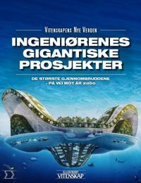 Ingeniørenes gigantprosjekter - Jan Aagaard | Ridgeroadrun.org
