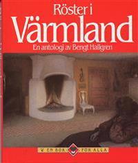Röster i Värmland : en antologi