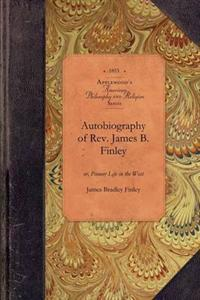 Autobiography of Rev. James B. Finley