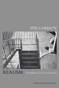 Realism : två pjäser och ett filmmanus