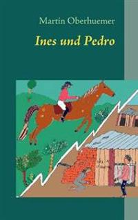 Ines Und Pedro