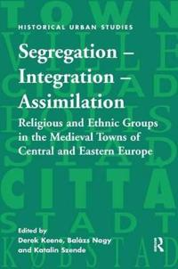Segregation - Integration - Assimilation