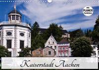 Kaiserstadt Aachen (Wandkalender 2020 DIN A3 quer)