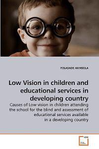 Low Vision in Children and Educational Services in Developing Country