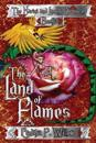 The Land of Flames: The Karini and Lamek Chronicles