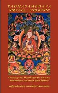 Padmasambhava - Nirvana ... Und Dann?